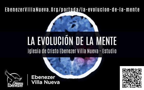 LA EVOLUCIÓN DE LA MENTE