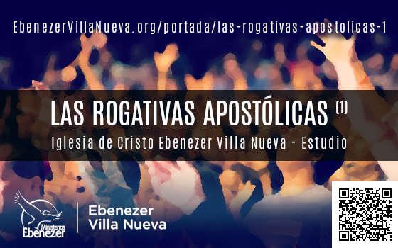 LAS ROGATIVAS APOSTÓLICAS (1)
