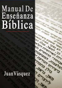 MANUAL DE ENSEÑANZA BÍBLICA