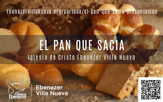 EL PAN QUE SACIA