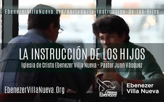 LA INSTRUCCIÓN DE LOS HIJOS