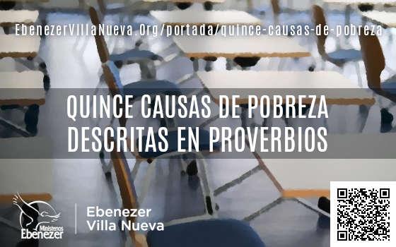 QUINCE CAUSAS DE POBREZA DESCRITAS EN PROVERBIOS