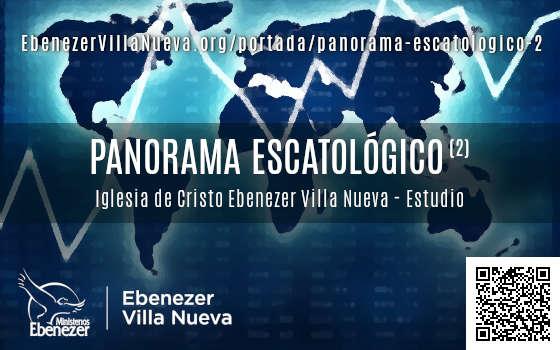 PANORAMA ESCATOLÓGICO (2)