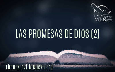 LAS PROMESAS DE DIOS (2)