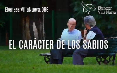 EL CARÁCTER DE LOS SABIOS (1)