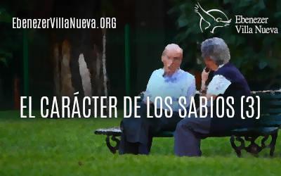 EL CARÁCTER DE LOS SABIOS (3)