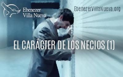 EL CARÁCTER DE LOS NECIOS (1)