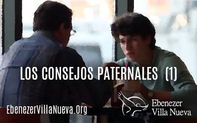 LOS CONSEJOS PATERNALES (1)