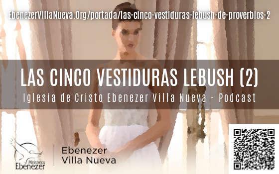 LAS CINCO VESTIDURAS 'LEBUSH' DE PROVERBIOS (2)