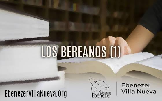 LOS BEREANOS (1)