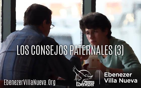 LOS CONSEJOS PATERNALES (3)