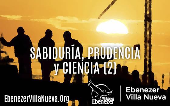 SABIDURÍA, PRUDENCIA Y CIENCIA (2)