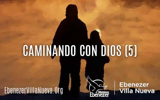 CAMINANDO CON DIOS (5)