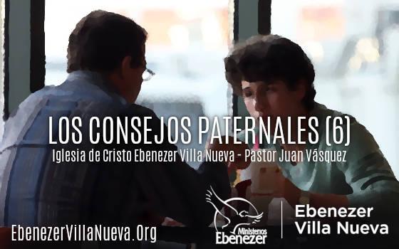 LOS CONSEJOS PATERNALES (6)