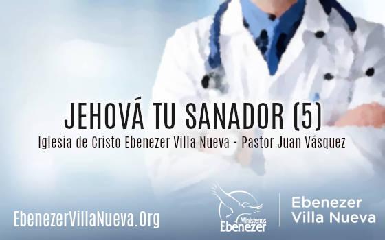JEHOVÁ TU SANADOR (5)
