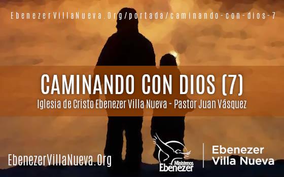 CAMINANDO CON DIOS (7)