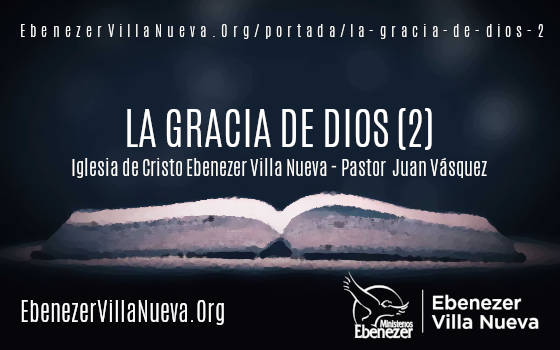 LA GRACIA DE DIOS (2)