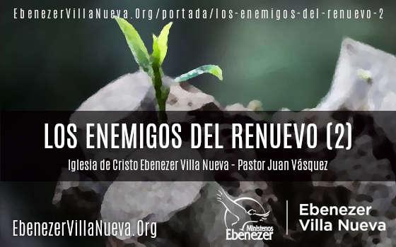 LOS ENEMIGOS DEL RENUEVO (2)