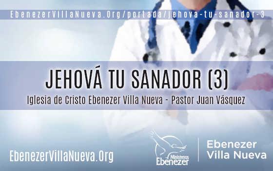 JEHOVÁ TU SANADOR (3)