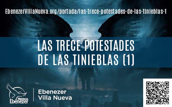 LAS TRECE POTESTADES DE LAS TINIEBLAS (1)