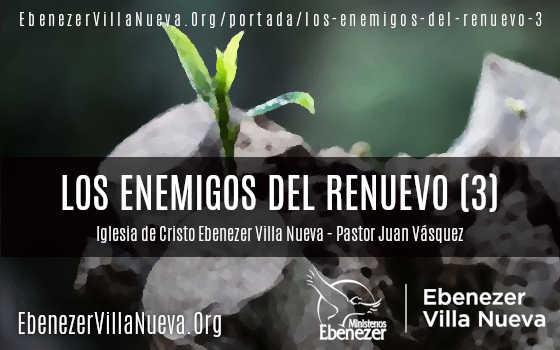LOS ENEMIGOS DEL RENUEVO (3)