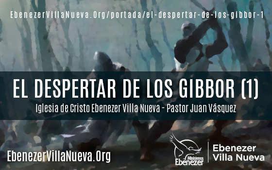 EL DESPERTAR DE LOS GIBBOR (1)