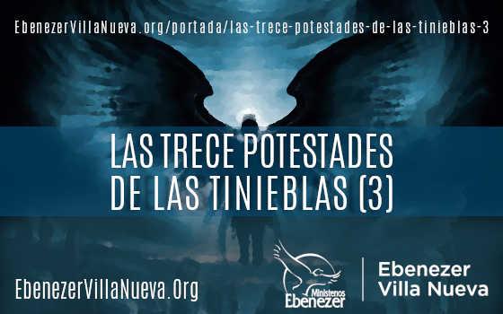 LAS TRECE POTESTADES DE LAS TINIEBLAS (3)