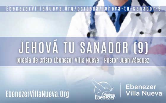 JEHOVÁ TU SANADOR (9)