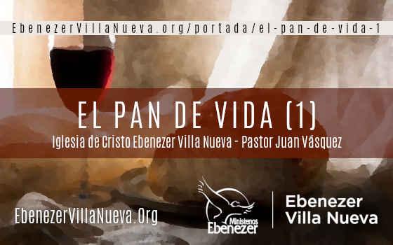 EL PAN DE VIDA (1)