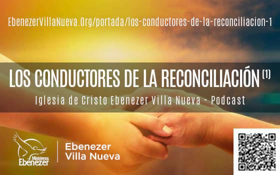 LOS CONDUCTORES DE LA RECONCILIACIÓN (1)