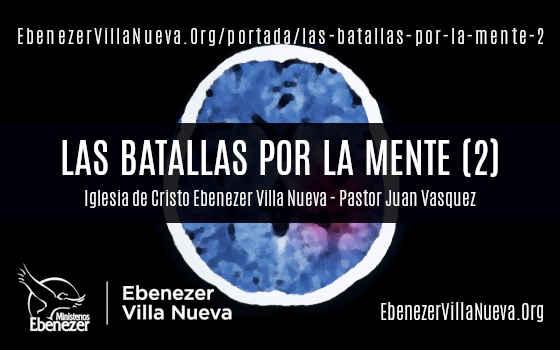 LAS BATALLAS POR LA MENTE (2)