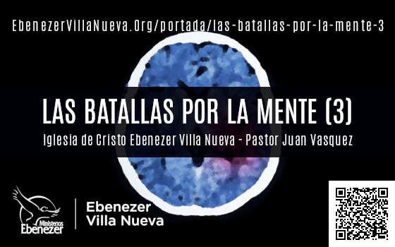 LAS BATALLAS POR LA MENTE (3)