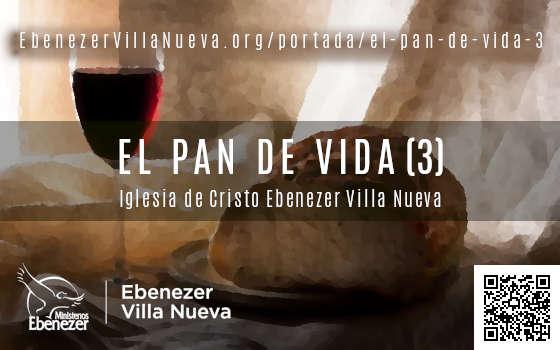 EL PAN DE VIDA (3)