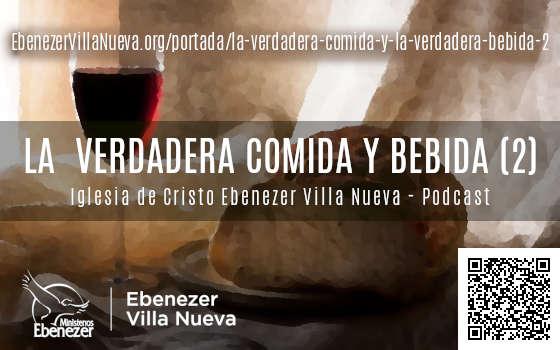 LA VERDADERA COMIDA Y LA VERDADERA BEBIDA (2)