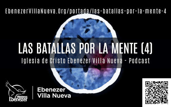 LAS BATALLAS POR LA MENTE (4)
