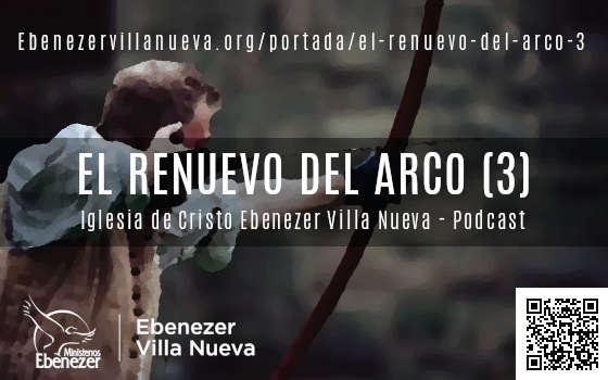 EL RENUEVO DEL ARCO (3)