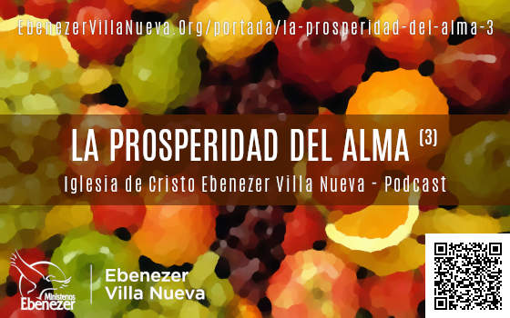 HACIENDO PROSPERAR EL ALMA (3)
