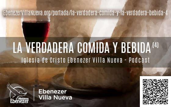 LA VERDADERA COMIDA Y LA VERDADERA BEBIDA (4)