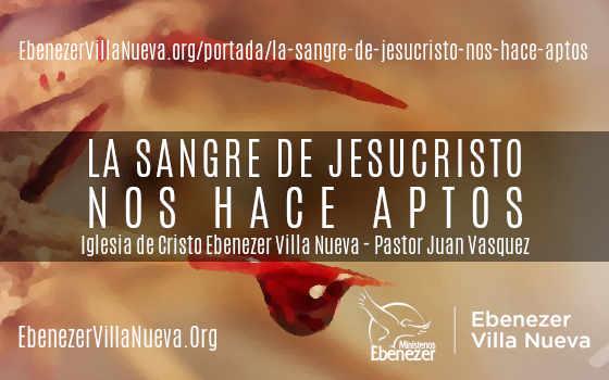 LA SANGRE DE JESUCRISTO NOS HACE APTOS