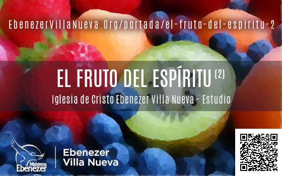 EL FRUTO DEL ESPÍRITU (2)